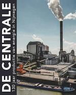 De Centrale - Clemens Verhoeven (ISBN 9789081450072)