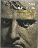 Voor Napoleon - Mark van Hattem, Mariska Pool, Mathieu Willemsen (ISBN 9789068684056)