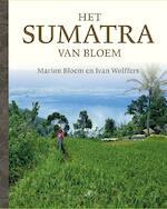Het sumatra van Bloem - Marion Bloem, Ivan Wolffers (ISBN 9789029505208)