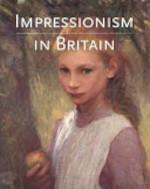 Impressionism in Britain - Kenneth Mcconkey, Anna Gruetzner Robins (ISBN 9780300063356)