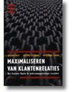 Maximaliseren van klantenrelaties - Roland T. Rust, Valarie A. Zeithaml, Katherine N. Lemon, Heiny Kranen-Van Den Ham (ISBN 9789014074337)