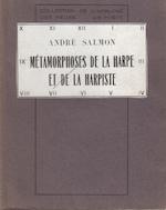 Métamorphoses de la Harpe et de la Harpiste - André Salmon