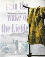 In the wake of the Liefde - Unknown (ISBN 9789067071277)