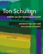Ton Schulten - Klaas Goinga (ISBN 9789027463333)