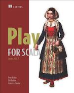 Play for Scala: Covers Play 2