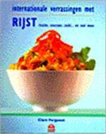 Internationale verrassingen met rijst - Clare Ferguson, Elsa Petersen-schepelern, Netta van Hulzen, Studio Imago (ISBN 9789021532424)