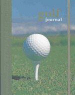Golf Journal - Mark Rowlinson (ISBN 9781841725178)