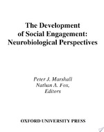 The Development of Social Engagement - Peter Marshall, Peter J. Marshall, Nathan A. Fox, Director Child Development Lab Nathan A Fox (ISBN 9780195168716)