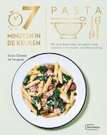 7 minuten in de keuken - Pasta - Soizic Chomel de Varagnes (ISBN 9789022335987)
