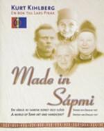 Made in Sápmi - Kurt Kihlberg (ISBN 9789197489638)