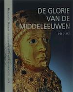 De Glorie van de Middeleeuwen - Karin Feuerstein-praßer, Petra Kleinpenning (ISBN 9789064077661)