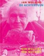 De achtertuin - Jan Wolkers (ISBN 9789023412854)