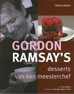 Gordon Ramsay - Desserts van een meesterchef - Hennie Franssen-seebregts, Roz Denny (ISBN 9789043902083)