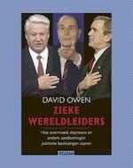 Zieke wereldleiders - David Owen (ISBN 9789046804148)