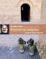 Wijsheid van pelgrims - Anselm Grün (ISBN 9789058778161)