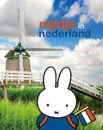 Nijntje in Nederland - Dick Bruna (ISBN 9789056476137)