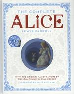 The Complete Alice - Lewis Carroll (ISBN 9781447275992)