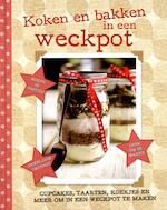 Koken en bakken in een weckpot - Unknown (ISBN 9781472362353)