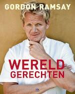 Wereldgerechten - Gordon Ramsay (ISBN 9789021547459)