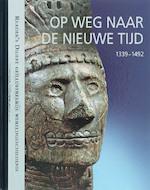 Op Weg naar de Nieuwe Tijd - K. Feuerstein-prasser (ISBN 9789064077685)