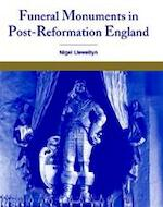 Funeral Monuments in Post-Reformation England - Nigel Llewellyn (ISBN 9780521782579)
