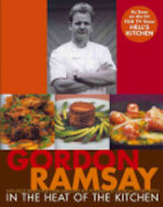In the Heat of the Kitchen - Gordon Ramsay (ISBN 9780764588341)