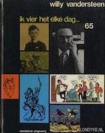 Ik vier het elke dag ... Willie Vandersteen 65 - Erik Durnez, Paul Ibou, Willy Vandersteen (ISBN 9789002139345)
