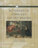 Wonderen en symbolen van het Westen - Unknown (ISBN 9789085641506)