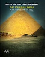 De piramiden, een onopgelost raadsel - Unknown (ISBN 9789054667834)