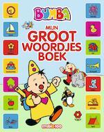 Bumba : groot kartonboek - mijn groot woordjesboek - Gert Verhulst (ISBN 9789462773103)