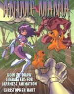 Anime Mania - Christopher Hart (ISBN 9780823001583)