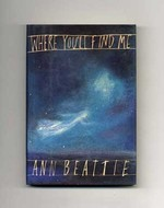 Where you'll find me, and other stories - Ann Beattie (ISBN 9780671622206)