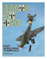 German War Birds from World War 1 to NATO Ally