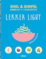 Lekker light - Snel & simpel koken met 4-6 ingrediënten