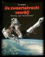 De zwaartekracht voorbij - Piet Smolders (ISBN 9789060974629)