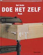 Het grote doe-het-zelf boek - T. Pochert, E. Woelm (ISBN 9789036613972)