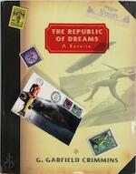 The Republic of Dreams - G. Garfield Crimmins (ISBN 9780393046335)
