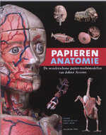 Papieren anatomie - Unknown (ISBN 9789057306068)