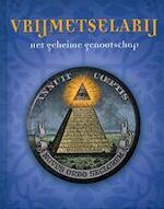 Vrijmetselarij - Marco Carini, Wim van der Zwan, Ingrid Hadders (ISBN 9781405497527)