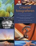 Creatief fotograferen - Jim Miotke, Kerry Drager (ISBN 9789044735581)