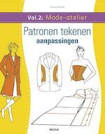 Mode-atelier vol. 2 - Patronen tekenen - aanpassingen