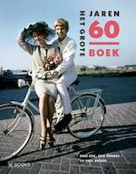 Het grote jaren 60 boek - Paul Brood, Rene Kok, Erik Somers (ISBN 9789066307742)