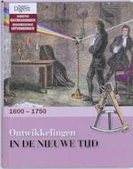 Ontwikkelingen in de nieuwe tijd 1600 - 1750 - Unknown (ISBN 9789064078712)