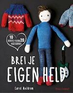 Brei je eigen held - Carol Meldrum (ISBN 9789043917285)