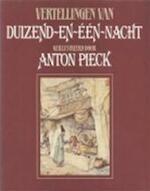 Vertellingen van Duizend-en-één-nacht - Max Pieck, Anton Pieck (ISBN 9789010053183)