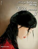 Wilde rozen - Lulu Wang (ISBN 9789082004724)