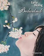 Bedwelmd - Lulu Wang (ISBN 9789082004762)