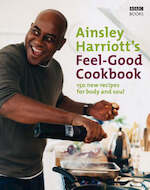 Ainsley Harriott's Feel-Good Cookbook