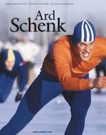 Ard Schenk - Bert Wagendorp, Wybren de Frans / Boer Oosterwijk (ISBN 9789071359156)