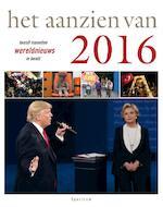 Het aanzien van 2016 - Han van Bree (ISBN 9789000352029)